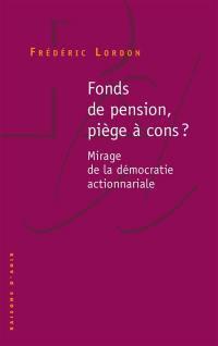 Fonds de pension, piège à cons