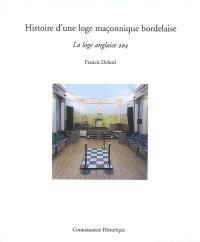 Histoire d'une loge maçonnique bordelaise