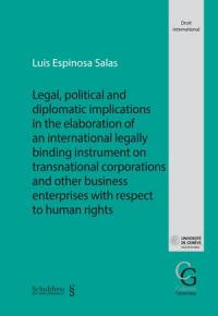 Legal, political and diplomatic implications in the elaboration of an international legally binding instrument on transnational corporations and other business enterprises with respect to human rights