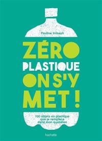 Zéro plastique, on s'y met !