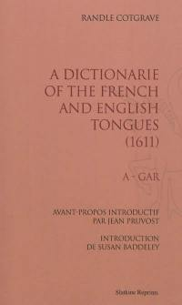 A dictionarie of the french and english tongues (1611)