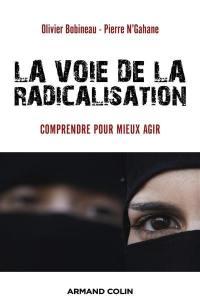 La voie de la radicalisation