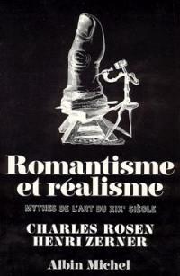 Romantisme et réalisme : mythes de l'art du XIXe siècle