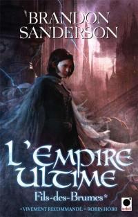 Fils-des-Brumes. Volume 1, L'empire ultime