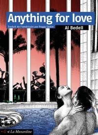 Anything for love