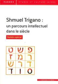 Pardès. n° 61, Shmuel Trigano