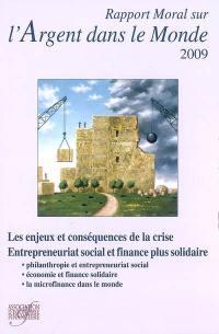 Rapport moral sur l'argent dans le monde 2009