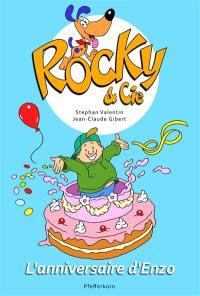 Rocky & Cie. Volume 3, L'anniversaire d'Enzo
