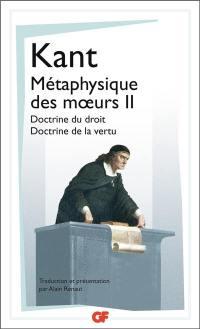 Métaphysique des moeurs. Volume 2,