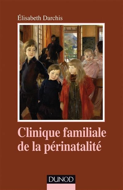 Clinique familiale de la périnatalité