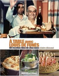 A table avec Louis de Funès