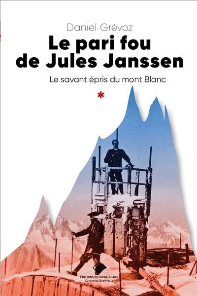 Le pari fou de Jules Janssen