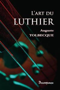 L'art du luthier