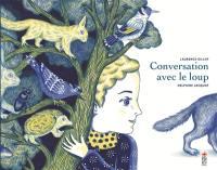 Conversation avec le loup