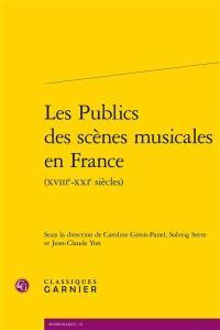 Les publics des scènes musicales en France (XVIIIe-XXIe siècles)