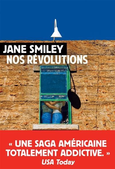 Un siècle américain. Volume 2, Nos révolutions