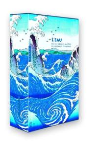 L'eau par les grands maîtres de l'estampe japonaise