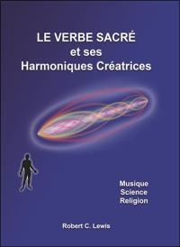 Le verbe sacré et ses harmoniques créatrices