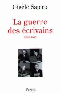 La guerre des écrivains (1940-1953)