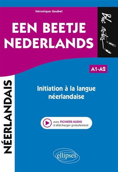 Een beetje Nederlands