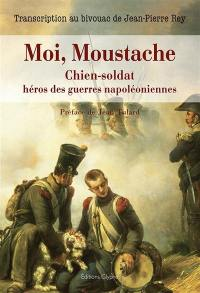 Moi, Moustache