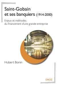 Saint-Gobain et ses banquiers (1914-2000)