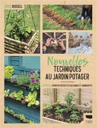 Nouvelles techniques au jardin potager