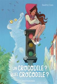 Un crocodile ? Quel crocodile ?