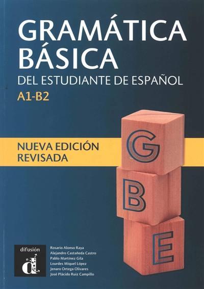 Gramatica basica del estudiante de espanol, A1-B2
