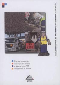 Réglementation du transport de bitumes et dérivés