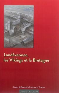 Landévennec, les Vikings et la Bretagne : en hommage à Jean-Christophe Cassard