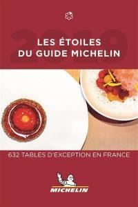 Les étoilés du guide Michelin 2019
