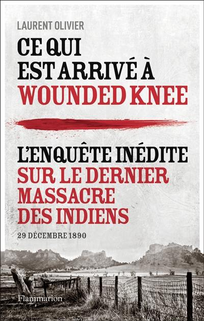 Ce qui est arrivé à Wounded Knee