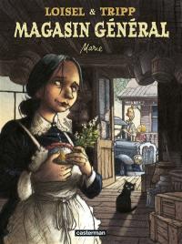 Magasin général. Volume 1, Marie