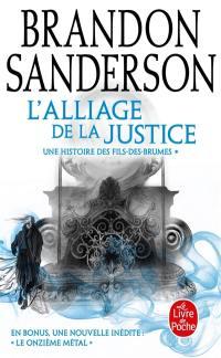 Fils-des-Brumes. Volume 4, L'alliage de la justice