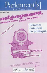 Parlement[s]. n° 19, Femmes outsiders en politique
