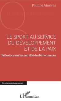Le sport au service du développement et de la paix