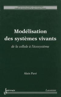 Modélisation des systèmes vivants