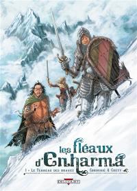 Les fléaux d'Enharma. Volume 1, Le terreau des braves