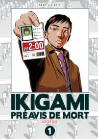 Ikigami, préavis de mort : ultimate. Vol. 1