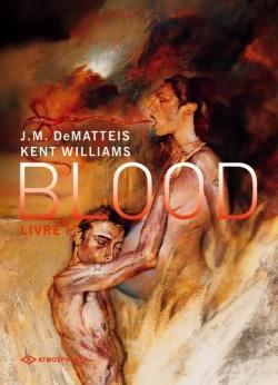 Blood. Volume 1,
