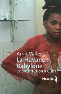 La Havane-Babylone
