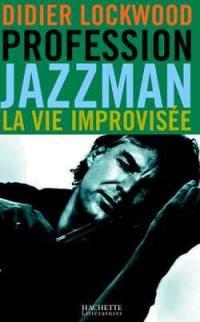 Profession jazzman