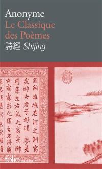 Le classique des poèmes = Shijing