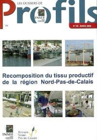 Recomposition du tissu productif de la région Nord-Pas-de-Calais
