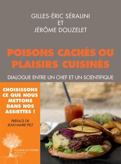 Poisons cachés ou plaisirs cuisinés