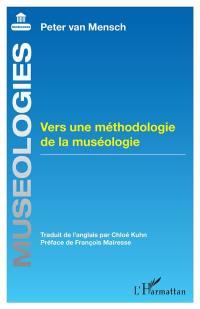 Vers une méthodologie de la muséologie
