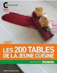 Les 200 tables de la jeune cuisine 2007