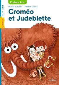 Croméo et Judeblette