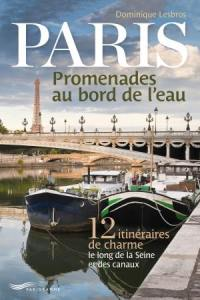 Paris, promenades au bord de l'eau